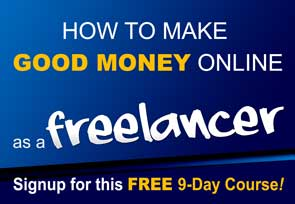 9-Day Course-How to Make Good Money Online as A Freelancer
